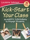 Kick-Start Your Class: Academic Icebreakers to Engage Students (1118104560) cover image