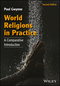 World Religions in Practice: A Comparative Introduction, 2nd Edition (1118972260) cover image