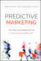 Predictive Marketing: Easy Ways Every Marketer Can Use Customer Analytics and Big Data (1119037360) cover image
