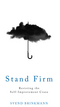 Stand Firm: Resisting the Self-Improvement Craze (1509514260) cover image