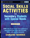 Social Skills Activities for Secondary Students with Special Needs, 2nd Edition (0470259361) cover image