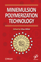 Miniemulsion Polymerization Technology (0470625961) cover image