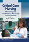 Critical Care Nursing: Monitoring and Treatment for Advanced Nursing Practice (0470958561) cover image