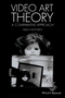 Video Art Theory: A Comparative Approach (1118475461) cover image