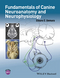 Fundamentals of Canine Neuroanatomy and Neurophysiology (1118771761) cover image