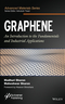 Graphene: An Introduction to the Fundamentals and Industrial Applications (1118842561) cover image