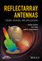 Reflectarray Antennas: Theory, Designs, and Applications (1118846761) cover image