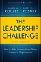 The Leadership Challenge: How to Make Extraordinary Things Happen in Organizations, 6th Edition (1119278961) cover image