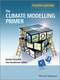 The Climate Modelling Primer, 4th Edition (1119943361) cover image