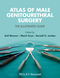 Atlas of Male Genitourethral Surgery: The Illustrated Guide (1444335561) cover image