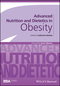 Advanced Nutrition and Dietetics in Obesity (0470670762) cover image