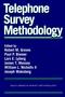 Telephone Survey Methodology (0471209562) cover image