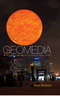 Geomedia: Networked Cities and the Future of Public Space (0745660762) cover image