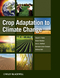 Crop Adaptation to Climate Change (0813820162) cover image
