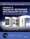 Handbook of Magnetic Resonance Spectroscopy In Vivo: MRS Theory, Practice and Applications (1118997662) cover image
