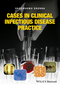 Cases in Clinical Infectious Disease Practice (1119044162) cover image
