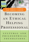 Becoming an Ethical Helping Professional: Cultural and Philosophical Foundations (1119084962) cover image