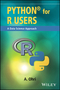 Python for R Users: A Data Science Approach (1119126762) cover image