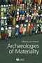 Archaeologies of Materiality (1405136162) cover image