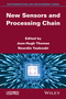 New Sensors and Processing Chain (1848216262) cover image