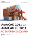 AutoCAD 2011 and AutoCAD LT 2011: No Experience Required (0470602163) cover image