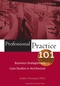 Professional Practice 101: Business Strategies and Case Studies in Architecture, 2nd Edition (0471683663) cover image