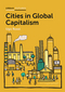 Cities in Global Capitalism (0745689663) cover image