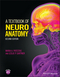A Textbook of Neuroanatomy, 2nd Edition (1118677463) cover image