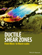 Ductile Shear Zones: From Micro- to Macro-scales (1118844963) cover image