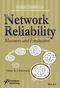 Network Reliability: Measures and Evaluation (1119223563) cover image