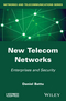 New Telecom Networks: Enterprises and Security (1848216963) cover image