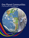 One Planet Communities: A real-life guide to sustainable living (0470715464) cover image
