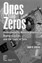 Ones and Zeros: Understanding Boolean Algebra, Digital Circuits, and the Logic of Sets (0780334264) cover image