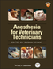 Anesthesia for Veterinary Technicians (0813805864) cover image