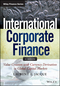 International Corporate Finance: Value Creation with Currency Derivatives in Global Capital Markets, + Website (1118781864) cover image
