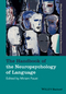 The Handbook of the Neuropsychology of Language, 2 Volume Set (1119050464) cover image