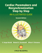 Cardiac Pacemakers and Resynchronization Step by Step: An Illustrated Guide, 2nd Edition (1405186364) cover image