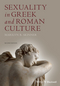 Sexuality in Greek and Roman Culture, 2nd Edition (1444349864) cover image