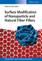 Surface Modification of Nanoparticle and Natural Fiber Fillers (3527334564) cover image