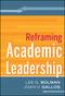 Reframing Academic Leadership (0787988065) cover image