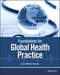 Foundations for Global Health Practice (1118505565) cover image