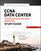 CCNA Data Center - Introducing Cisco Data Center Networking Study Guide: Exam 640-911 (1118661265) cover image