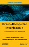 Brain-Computer Interfaces 1: Foundations and Methods (1848218265) cover image