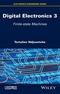 Digital Electronics, Volume 3: Finite-state Machines (1848219865) cover image
