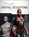 ZBrush Digital Sculpting Human Anatomy (0470450266) cover image