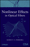 Nonlinear Effects in Optical Fibers (0470464666) cover image