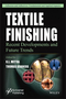 Textile Finishing: Recent Developments and Future Trends (1119426766) cover image