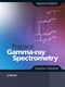 Practical Gamma-ray Spectroscopy, 2nd Edition (0470861967) cover image