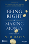 Being Right or Making Money, 3rd Edition (1118992067) cover image