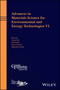 Advances in Materials Science for Environmental and Energy Technologies VI (1119423767) cover image